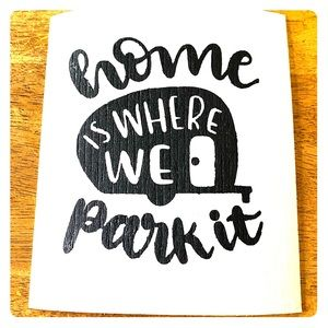 Home is where you park it eco friendly cloth towel